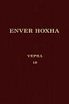 Энвер Ходжа. Собрание сочинений на албанском языке. Том 19.