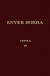 Энвер Ходжа. Собрание сочинений на албанском языке. Том 29.