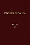 Энвер Ходжа. Собрание сочинений на албанском языке. Том 37.